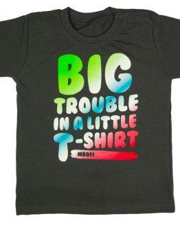 ciemnoszara koszulka t-shirt z kolorowym śmiesznym napisem big trouble